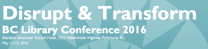 BC Library Conference 2016