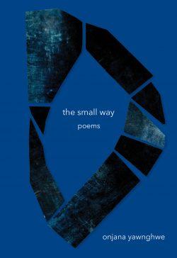 Onjana Yawnghwe The Small Way